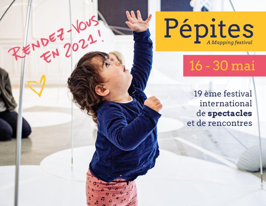 Le festival Pépites est reporté en 2021